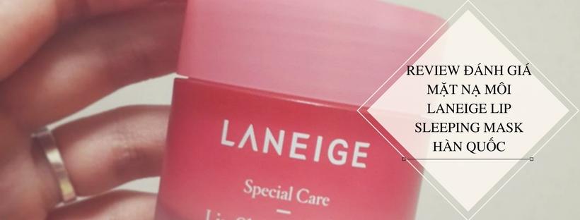 Mẫu mã bắt mắt của mặt nạ môi Laneige Hàn Quốc