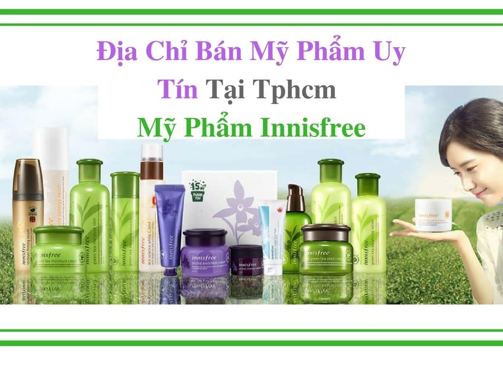 Dia-chi-ban-my-pham-uy-tin-tai-tphcm-my-pham-innisfree (1)