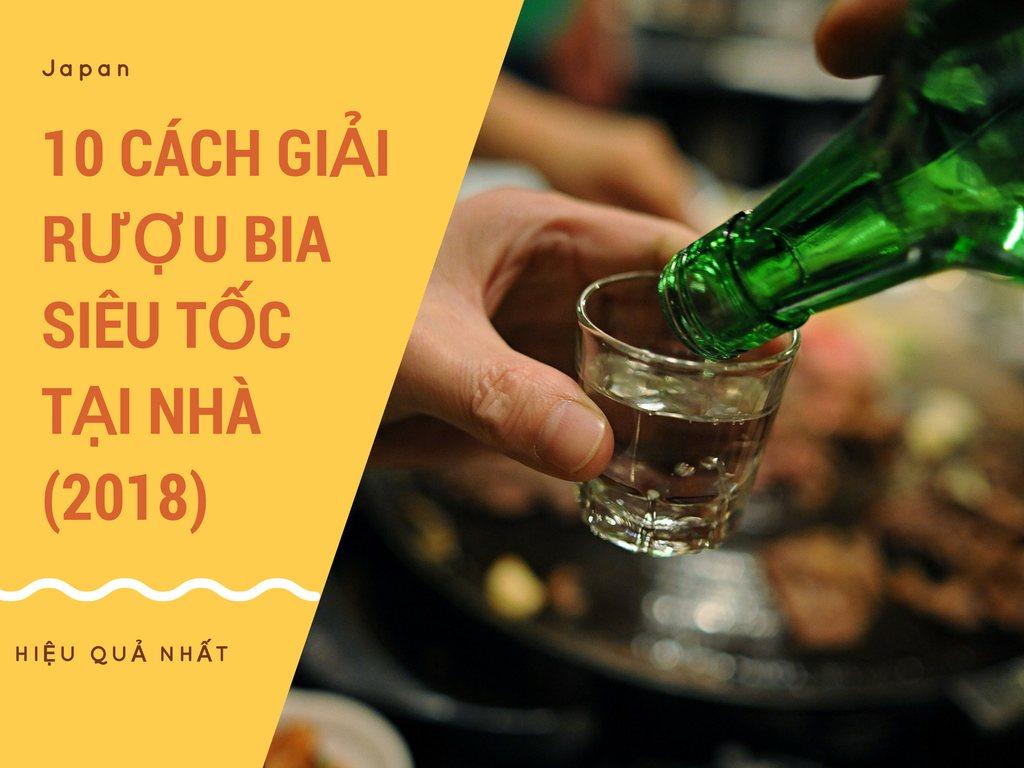 10 Mẹo giải rượu giúp tránh bị say khi uống rượu bia trong những cuộc vui dịp Tết