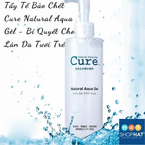 [Bí Quyết Cho Làn Da Tươi Trẻ] Tẩy Tế Bào Chết Cure Natural Aqua Gel